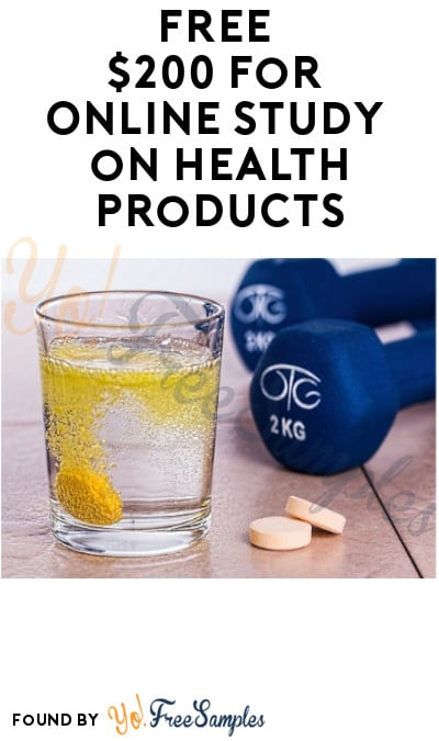 FREE $200 for Online Study on Health Products (Must Apply)