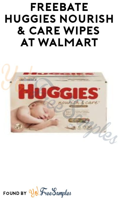 FREEBATE Huggies Nourish & Care Wipes at Walmart (Fetch Rewards Required)