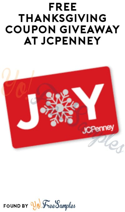 FREE Thanksgiving Coupon Giveaway at JCPenney (In-Stores Only)