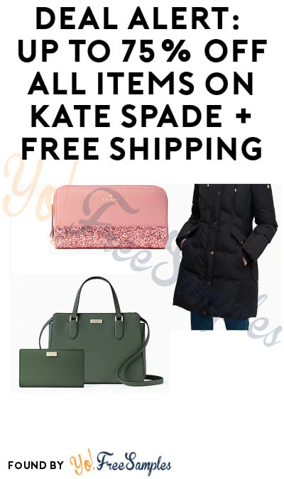 DEAL ALERT: Up to 75% Off all Items on Kate Spade + Free Shipping
