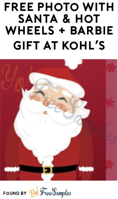 FREE Photo with Santa & Hot Wheels + Barbie Gift at Kohl's