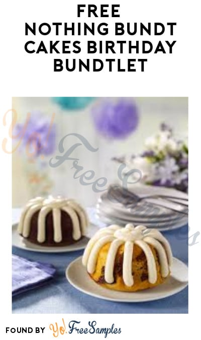 FREE Nothing Bundt Cakes Birthday Bundtlet (Signup Required)