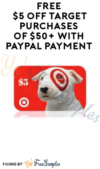 FREE $5 Off Target Purchases of $50+ with PayPal Payment