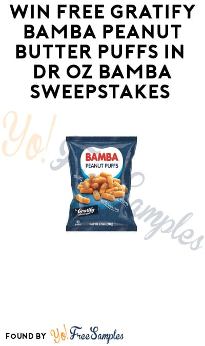 Win FREE Gratify Bamba Peanut Butter Puffs in Dr Oz Bamba Sweepstakes