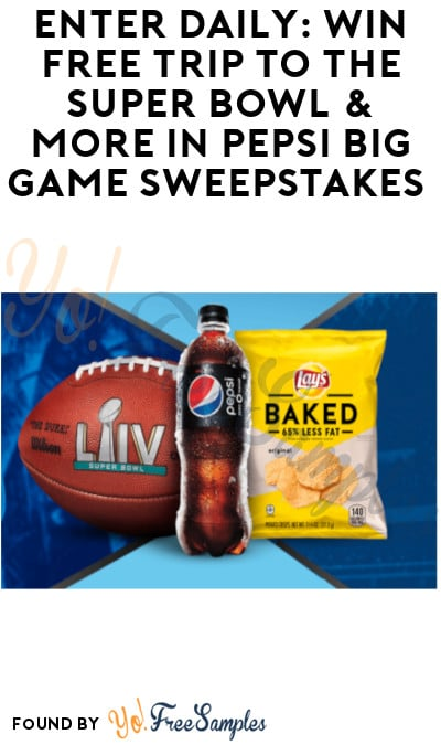 Enter Daily: Win FREE Trip to the Super Bowl & More in Pepsi Big Game Sweepstakes