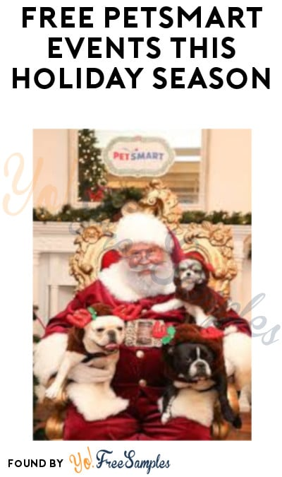 FREE PetSmart Events this Holiday Season
