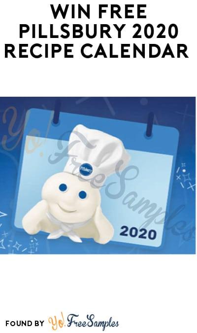 Win FREE Pillsbury 2020 Recipe Calendar