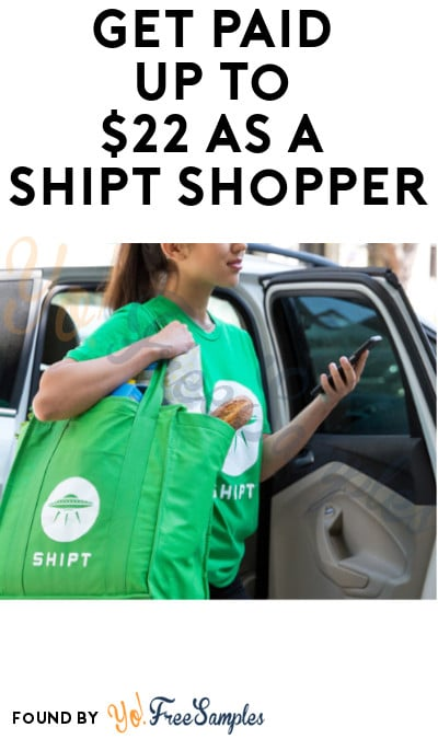 EARN ALERT: Get Paid Up To $22/Hour As A Shipt Shopper! (Must Apply)
