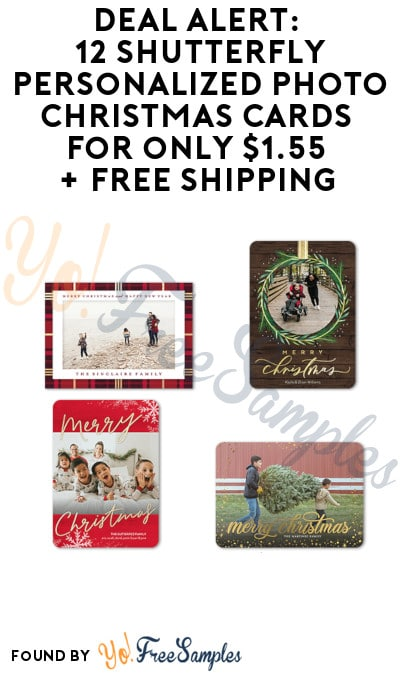 DEAL ALERT: 12 ShutterFly Personalized Photo Christmas Cards for only $1.55 + Free Shipping