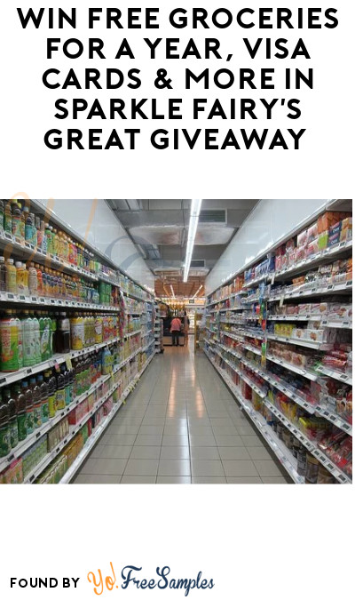 Enter Daily: Win FREE Groceries for a Year, Visa Cards & More in Sparkle Fairy's Great Giveaway