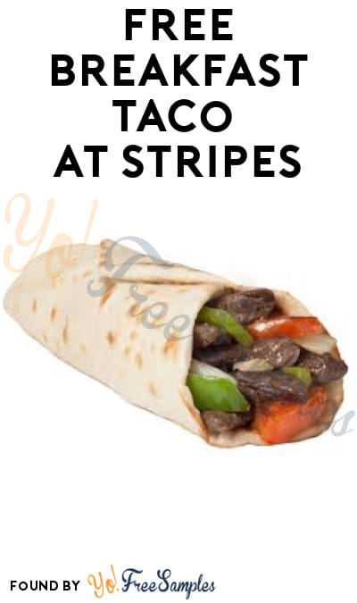 FREE Breakfast Taco at Stripes (Coupon Required)