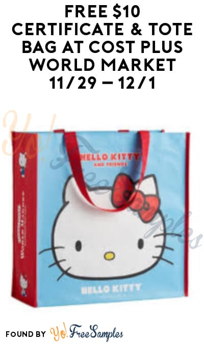 FREE $10 Certificate & Tote Bag at World Market 11/29 – 12/1