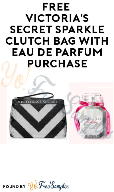 DEAL ALERT: FREE Victoria's Secret Sparkle Clutch Bag with Eau de Parfum Purchase!