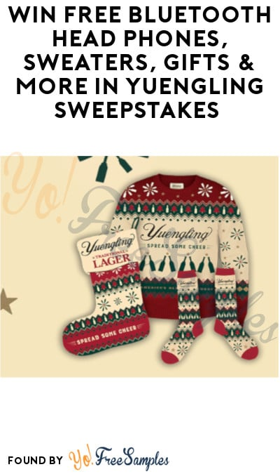 Win FREE Bluetooth Head Phones, Sweaters, Gift Cards & More in Yuengling Sweepstakes (Ages 21 & Older Only)