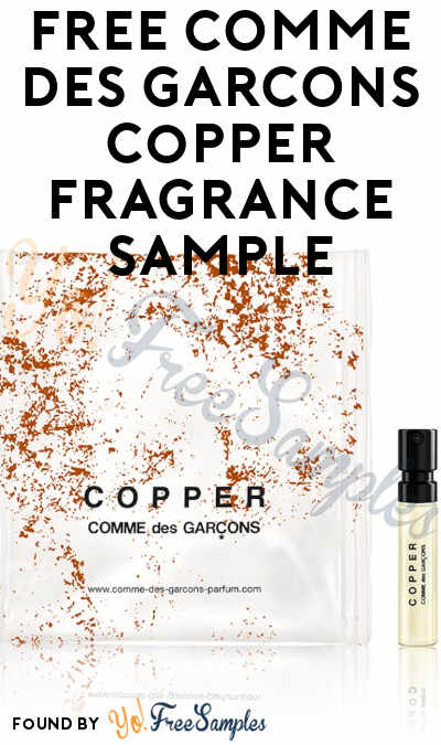 FREE COMME des GARCONS Copper Fragrance Sample