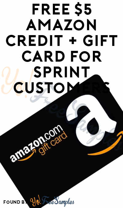 FREE $5 Amazon Credit + Gift Card For Sprint Customers