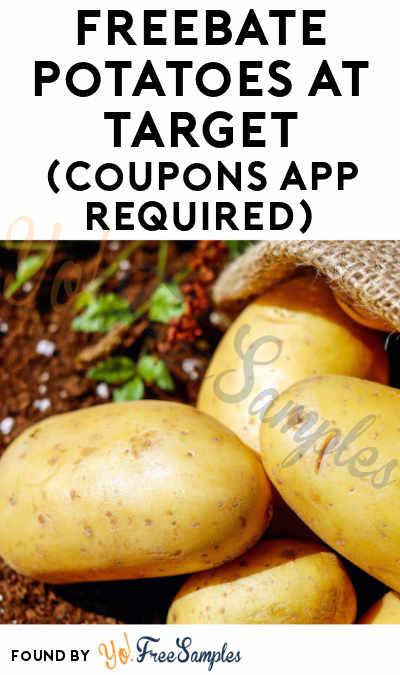 FREEBATE Potatoes At Target (Coupons App Required)