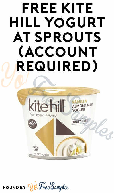 FREE Kite Hill Yogurt At Sprouts (Account Required)