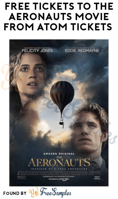 FREE Tickets to The Aeronauts Movie from Atom Tickets