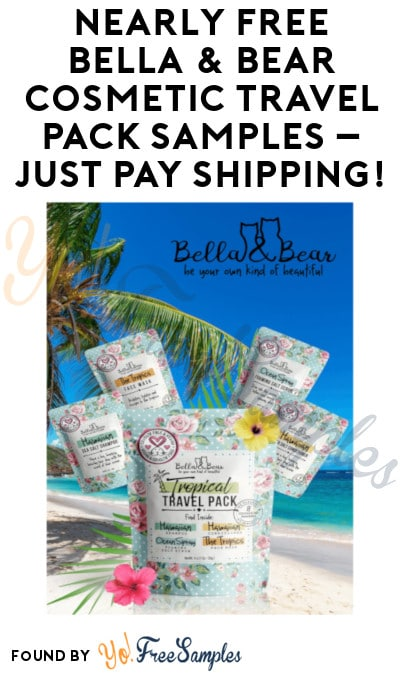 Nearly FREE Bella & Bear Cosmetic Travel Pack Samples (Shipping Costs)
