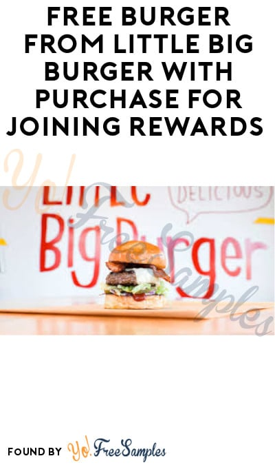 FREE Burger from Little Big Burger with Purchase for Joining Rewards (App Required)
