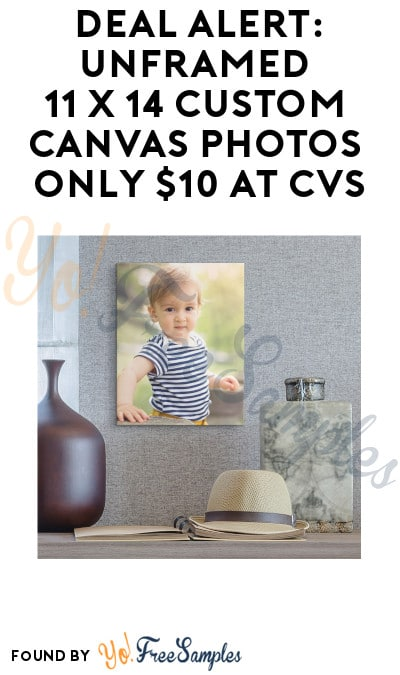 DEAL ALERT: Unframed 11 x 14 Custom Canvas Photos Only $10 at CVS (Free Store Pickup + Code Required)