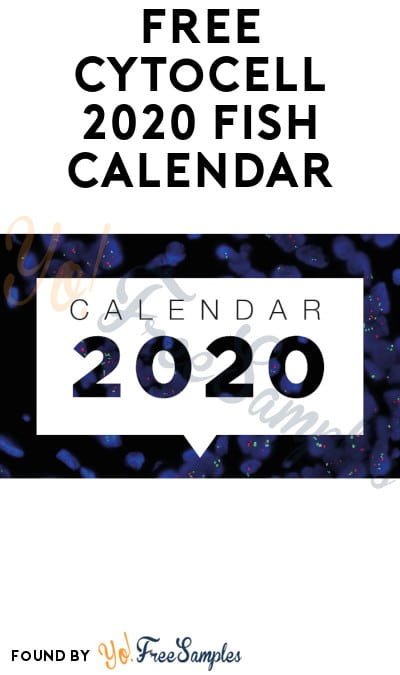 FREE Cytocell 2020 FISH Calendar (Company Name Required)