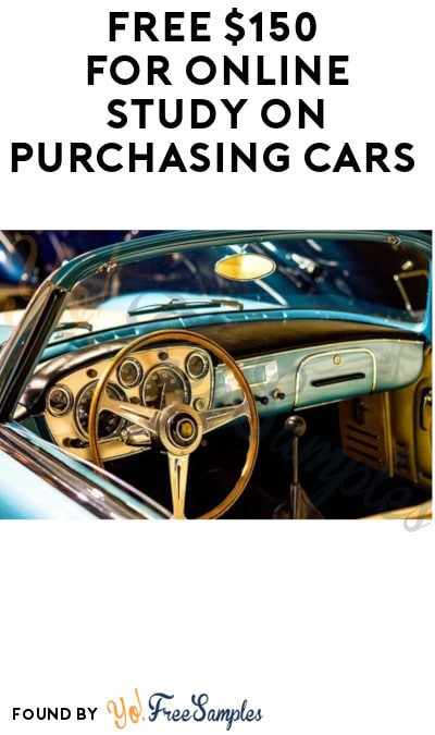 FREE $150 for Online Study on Purchasing Cars (Must Apply)