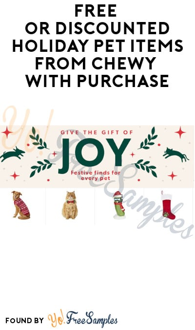 FREE or Discounted Holiday Pet Items from Chewy with Purchase (Miles App Required)