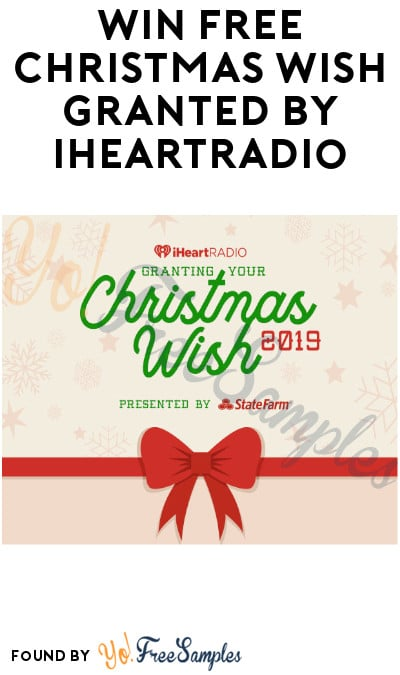 Win FREE Christmas Wish Granted by iHeartRadio