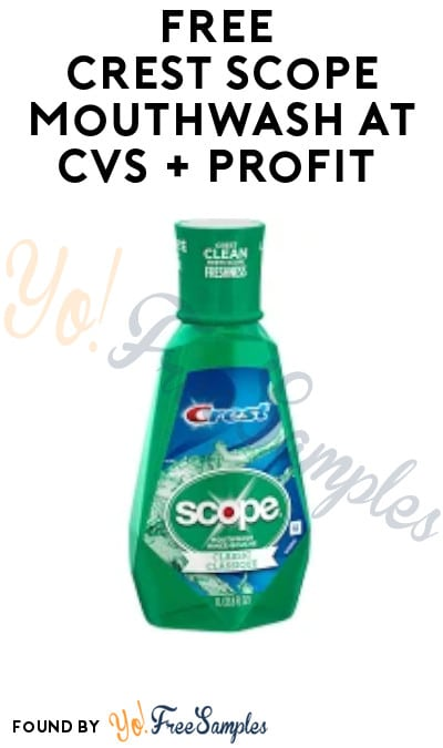FREE Crest Scope Mouthwash at CVS + Profit (App & Card Required)
