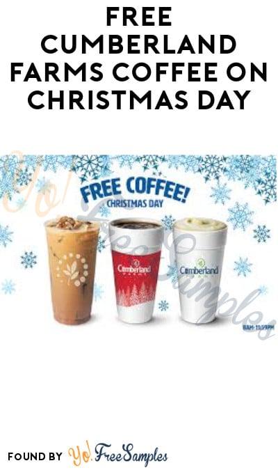 FREE Cumberland Farms Coffee on Christmas Day