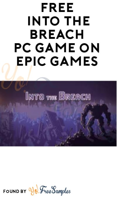 FREE Into The Breach PC Game on Epic Games (Account Required)