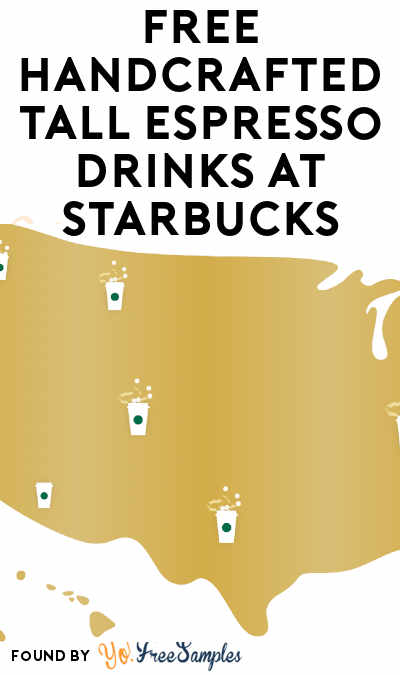 FREE Handcrafted Tall Espresso Drinks At Starbucks