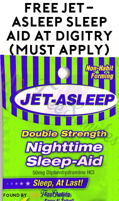 FREE Jet-Asleep Sleep Aid At Digitry (Must Apply)