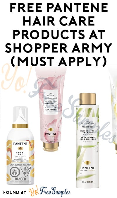 FREE Pantene Hair Care Products At Shopper Army (Must Apply)