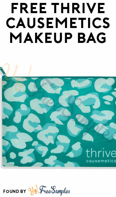 CANCELLED: FREE Thrive Causemetics Makeup Bag