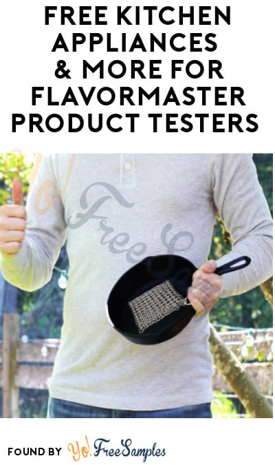 FREE Kitchen Appliances & More for FlavorMaster Product Testers (Must Apply)