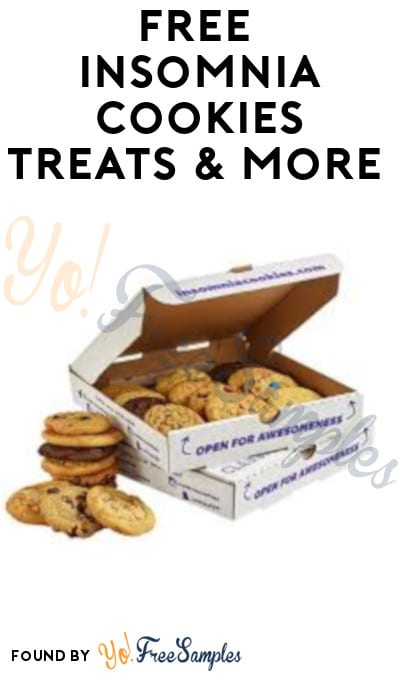 FREE Insomnia Cookies Treats & More
