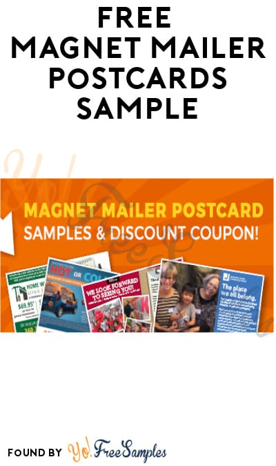 FREE Magnet Mailer Postcards Sample (Company Name Required)