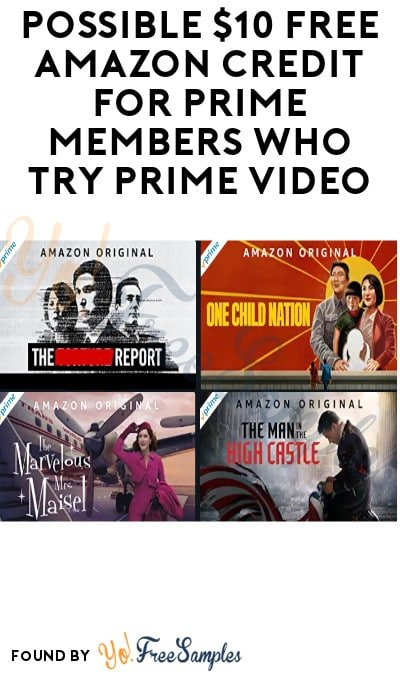 Possible $10 FREE Amazon Credit for Prime Members Who Try Prime Video (Select Accounts Only)