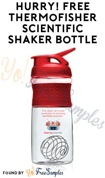 FREE ThermoFisher Scientific Shaker Bottle (Company Name Required)