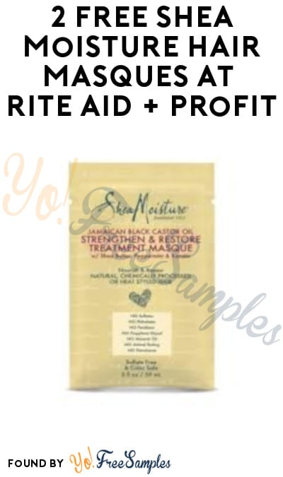 2 FREE Shea Moisture Hair Masques at Rite Aid + Profit (Wellness+ Required)