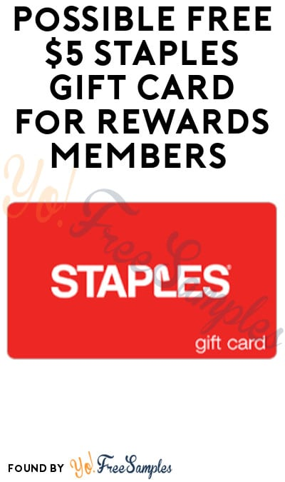 Possible FREE $5 Staples Gift Card for Rewards Members