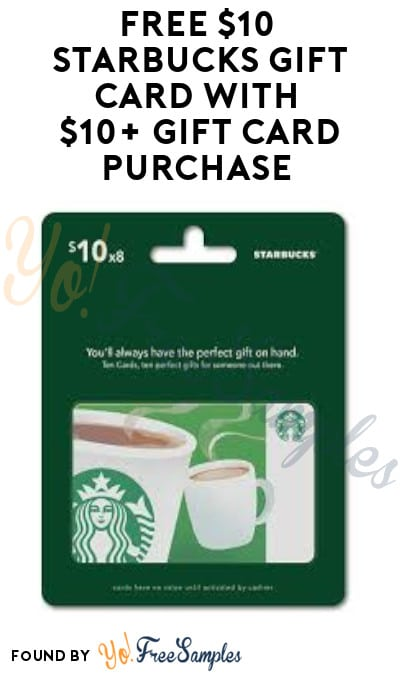 FREE $10 Starbucks Gift Card with $10+ Gift Card Purchase (Mastercard Required)