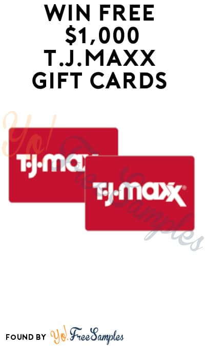 Win FREE $1,000 T.J.Maxx Gift Cards (Sign Up Required)