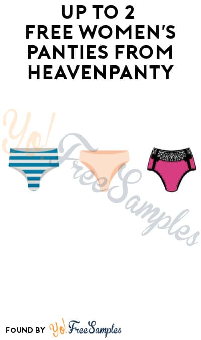 Up to 2 FREE Women's Panties from HeavenPanty (Signup/Credit Card Required)