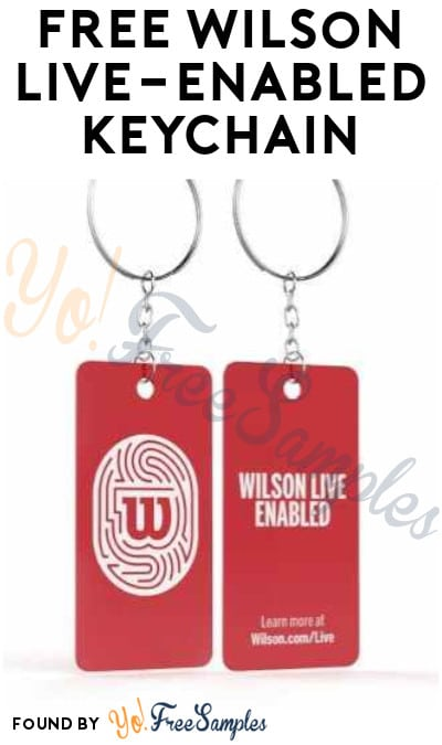 FREE Wilson Live-Enabled Keychain