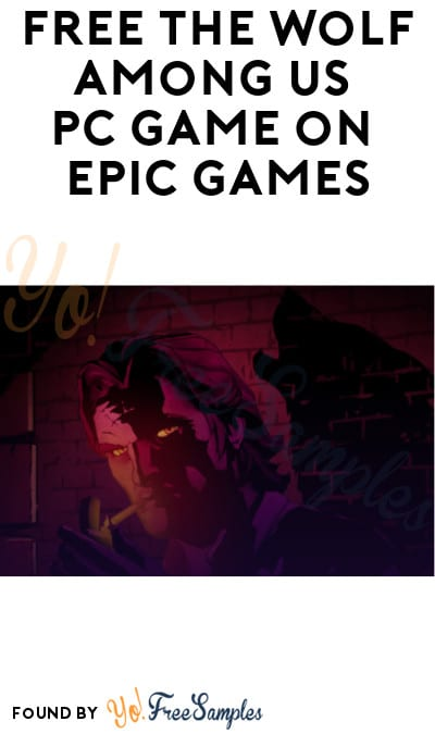 FREE The Wolf Among Us PC Game on Epic Games (Account Required)