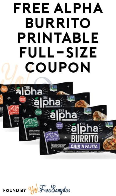 FREE Alpha Burrito Printable Full-Size Coupon